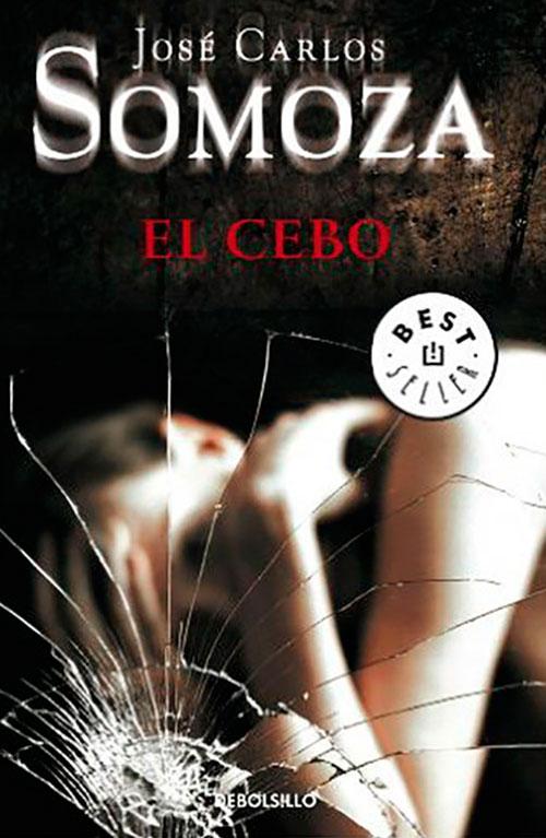 jose-carlos-somoza-libros-el-cebo